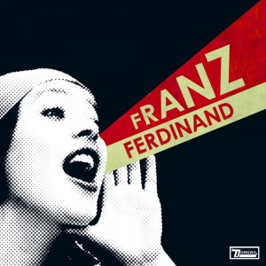 You could have it so much better, de Franz Ferdinand
