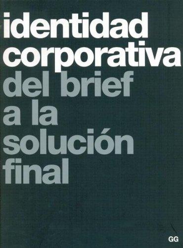 Identidad Corporativa del brief a la solución final