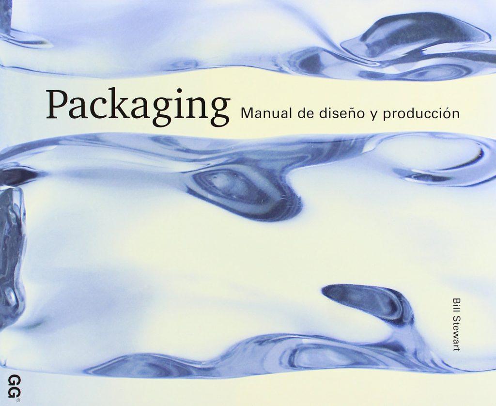 Packaging: Manual de diseño y producción